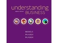 UNDERSTANDING BUSINESS 8TH EDITION Nickels McHugh #