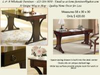 ONLY $ 420.00. This desk determines 58 x 30 x 30. This