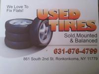 New & & Used Tires! We have all sizes & & excellent