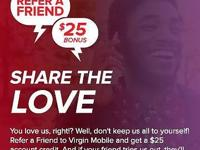 Switch over to Virgin mobile and we can each earn $25.