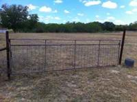 16' gate: $75 Call:  Location: Gatesville