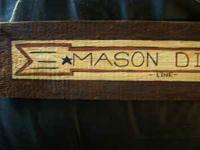 Wood Sign , Hand Painted, Mason Dixon Sign. $6.00. Call