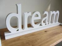 WOODEN 'DREAM' SIGN- $20. sleep after looking this