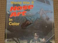 World war II Nose Art In Color Author: Jeffrey L.