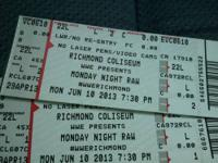 I have 2 tickets for WWE Monday Raw June 10 in Richmond
