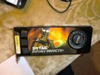 Am Selling my hard to find ZOTAC GeForce 9800 GTX+